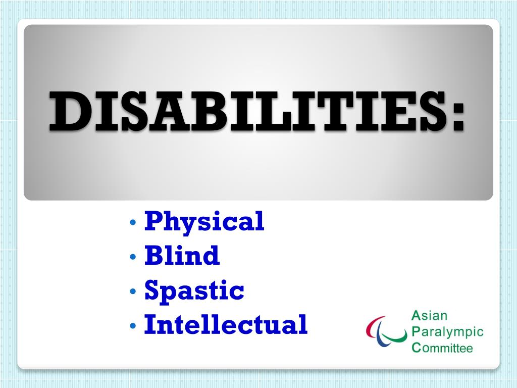DISABILITIES: