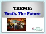 theme youth the future