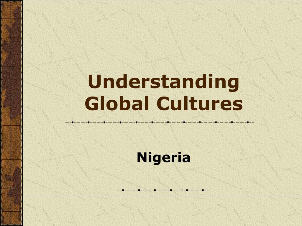 understanding global cultures l.