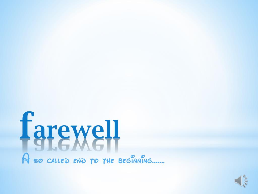 f arewell l.
