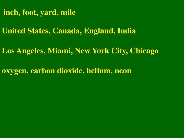 inch, foot, yard, mile