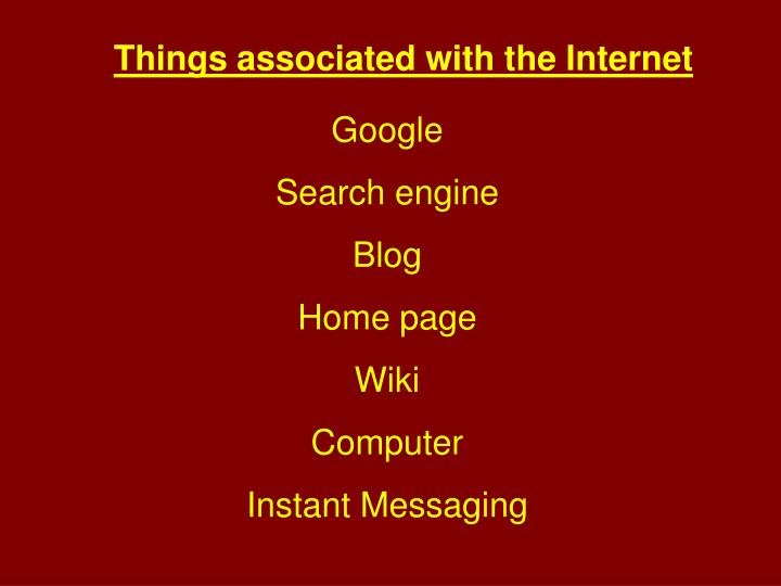 Things associated with the Internet