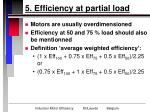 5 efficiency at partial load