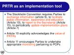 prtr as an implementation tool