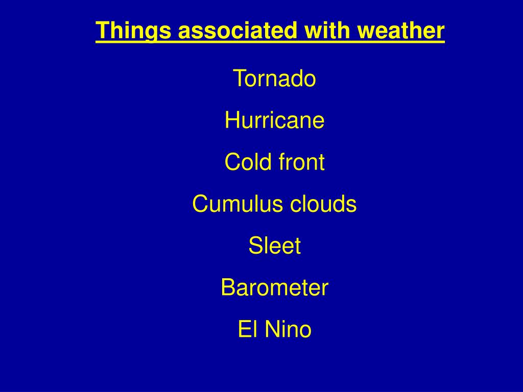 Things associated with weather