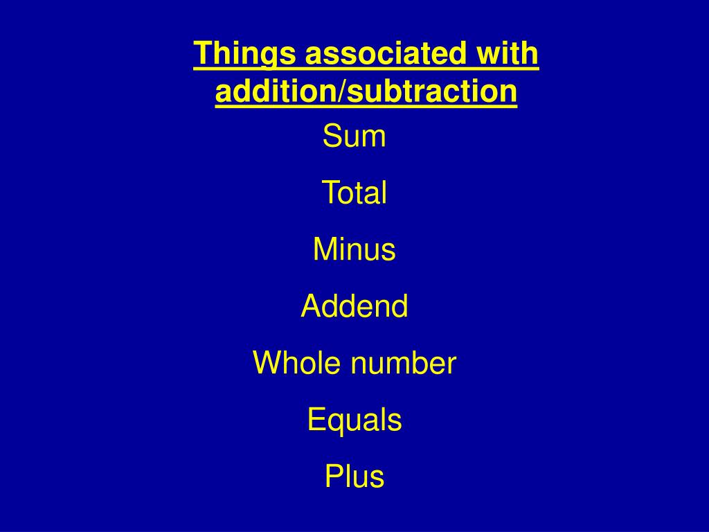 Things associated with addition/subtraction