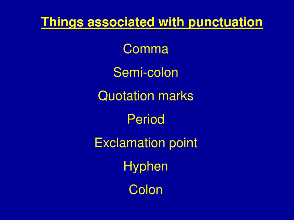 Things associated with punctuation