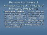the current curriculum of andragogy course at the faculty of philosophy belgrade ii