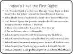 indian s have the first right