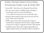 indian senate select committee introduces indian law order bill