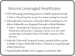 volume leveraged healthcare