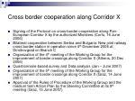 cross border cooperation along corridor x