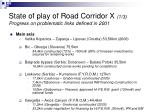 state of play of road corridor x 1 3 progress on problematic links defined in 2001