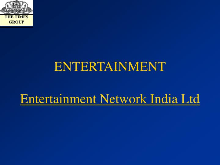 Entertainment entertainment network india ltd