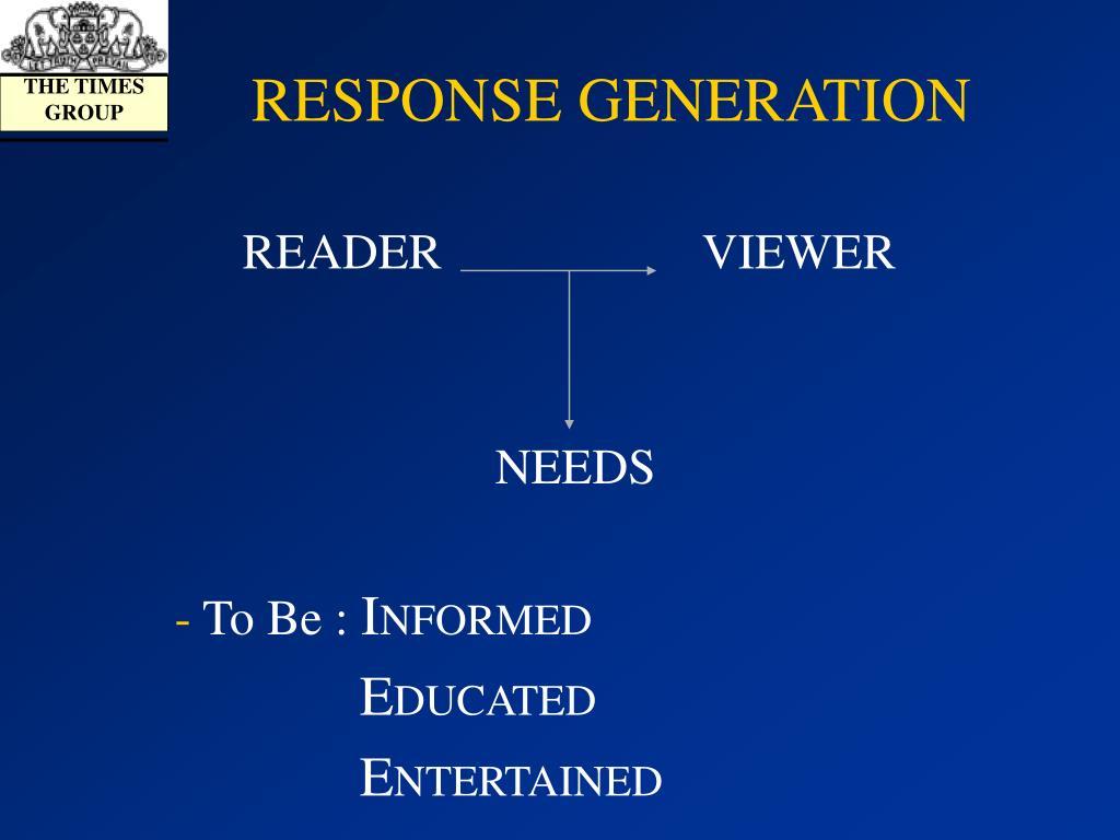 RESPONSE GENERATION