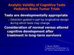 analytic validity of cognitive tests pediatric brain tumor trials