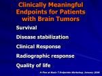 clinically meaningful endpoints for patients with brain tumors
