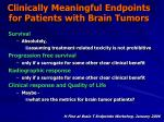 clinically meaningful endpoints for patients with brain tumors24