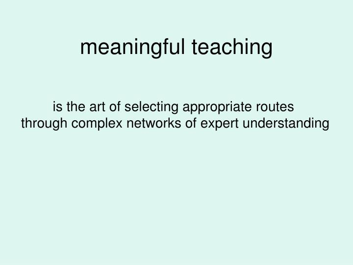 meaningful teaching
