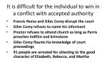 it is difficult for the individual to win in a conflict with accepted authority