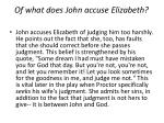 of what does john accuse elizabeth