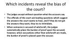 which incidents reveal the bias of the court