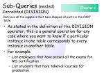 sub queries nested correlated division