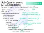 sub queries nested correlated division115