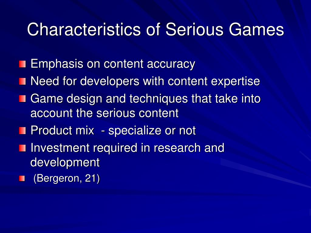 Characteristics of Serious Games