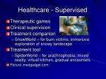 healthcare supervised