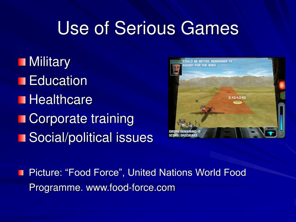 Use of Serious Games
