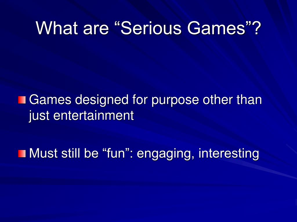 """What are """"Serious Games""""?"""