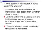 1 what pattern of organization is being used in the following