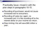 practicality issue mixed in with the plan steps in paragraphs 10 15