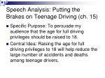 speech analysis putting the brakes on teenage driving ch 15