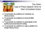 the other type of policy speech aims to gain immediate action