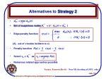alternatives to strategy 2