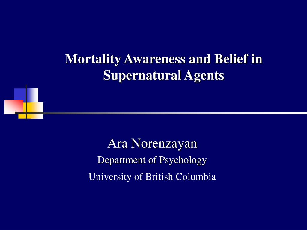 mortality awareness and belief in supernatural agents l.