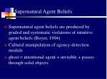 supernatural agent beliefs