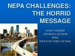 nepa challenges the horrid message