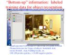 bottom up information labeled training data for object recognition