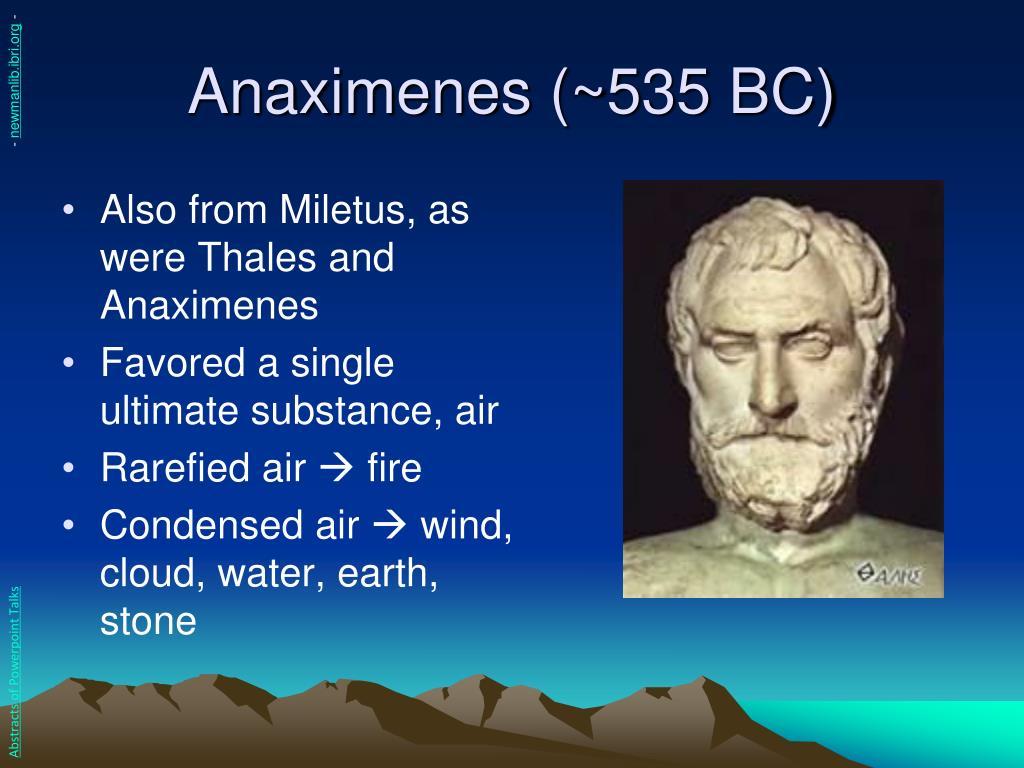 Anaximenes (~535 BC)