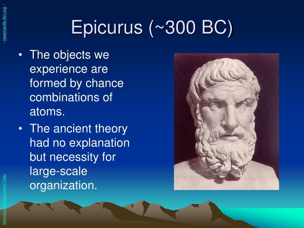Epicurus (~300 BC)
