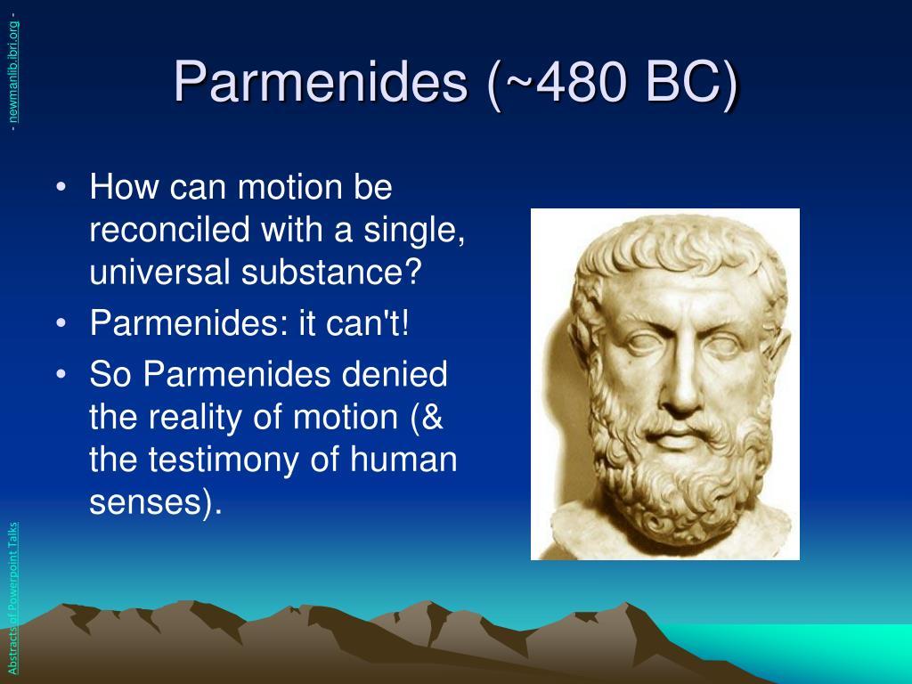 Parmenides (~480 BC)