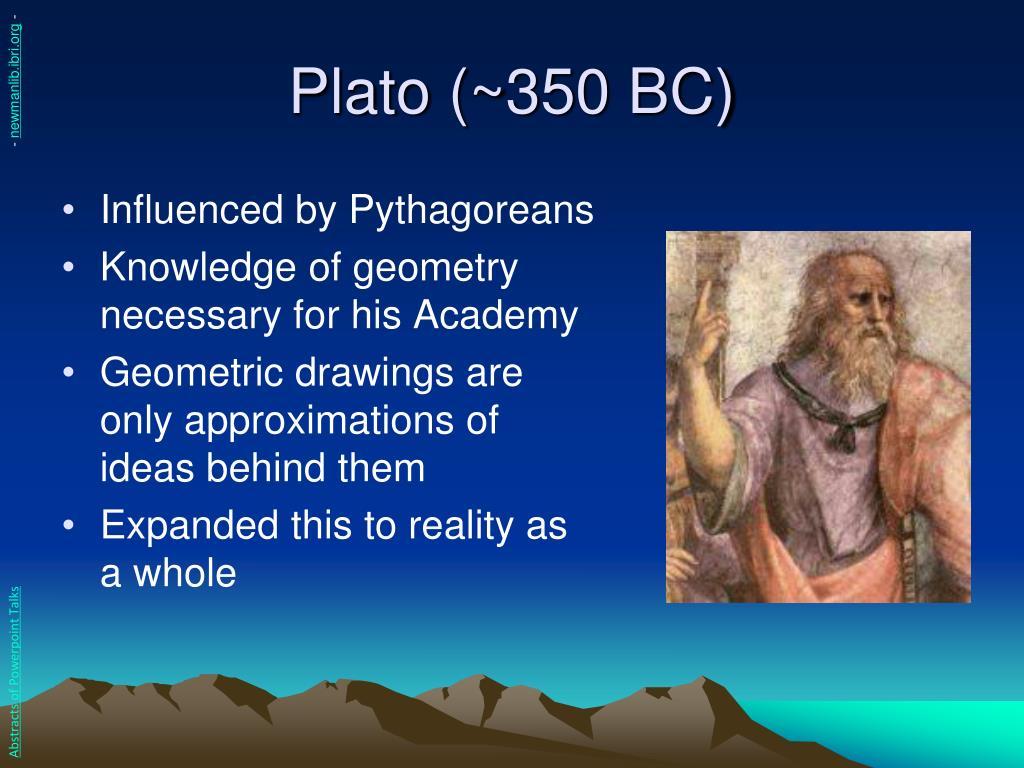 Plato (~350 BC)