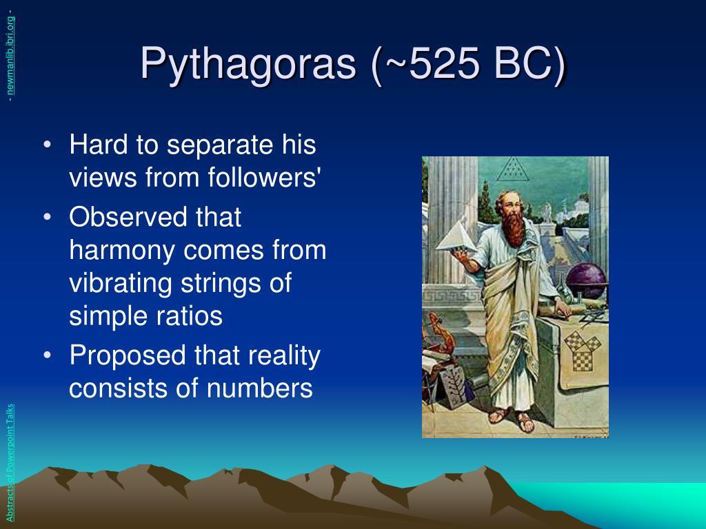 Pythagoras (~525 BC)