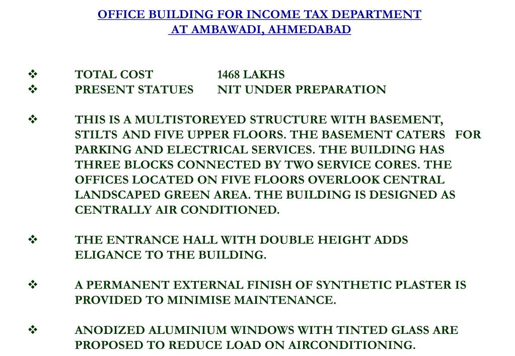 OFFICE BUILDING FOR INCOME TAX DEPARTMENT