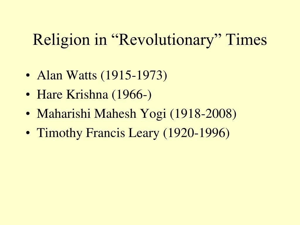 "Religion in ""Revolutionary"" Times"