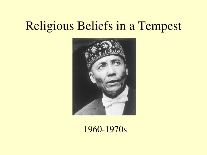Religious beliefs in a tempest