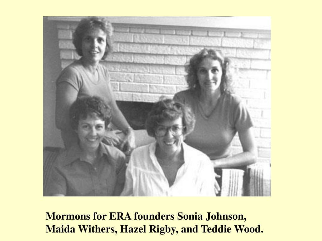 Mormons for ERA founders Sonia Johnson,